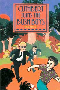 Cuthbert Joins the Bush Boys / James Tierney