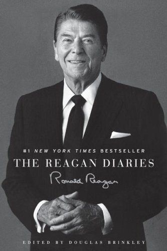 The Reagan Diaries / Ronald Reagan; Edited by Douglas Brinkley