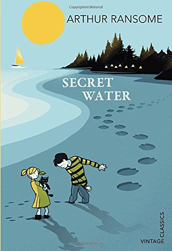 Swallows and Amazons: Book 8 - Secret Water / Arthur Ransome