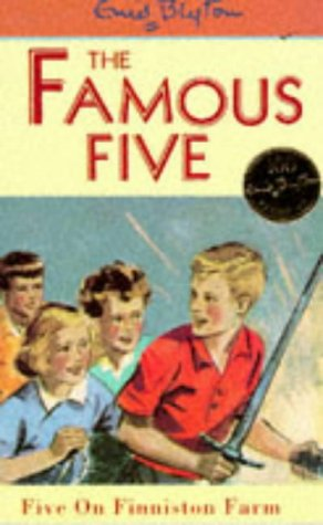 Five on Finniston Farm: the Famous Five Series / Enid Blyton