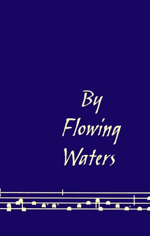 By Flowing Waters: Chant for the Liturgy / Paul Ford