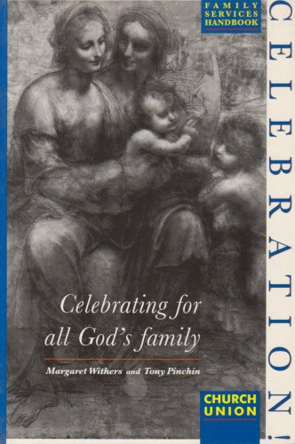 Celebration: Celebrating for all God's Family / Margaret Withers & Tony Pinchin