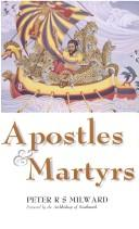Apostles and Martyrs / Peter R.S. Milward