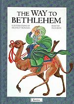 The Way to Bethlehem / Inos Biffi; Illustrated by Franco Vignazia