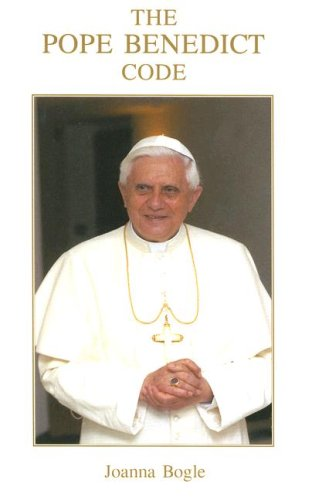 The Pope Benedict Code / Joanna Bogle