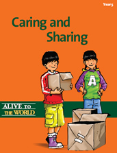 Alive to the World Series / Caring and Sharing: Year 5
