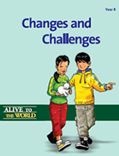 Alive to the World Series / Changes and Challenges: Year 8