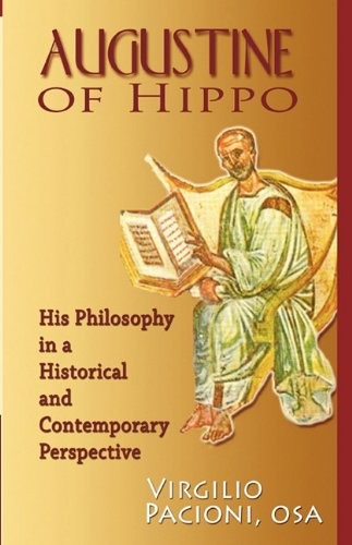 Augustine of Hippo: His Philosophy in a Historical and Contemporary Perspective / Virgilio Pacioni