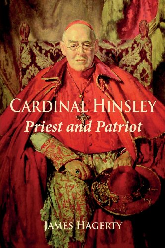 Cardinal Hinsley: Priest and Patriot / James Hagerty