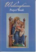 A Walsingham Prayer Book