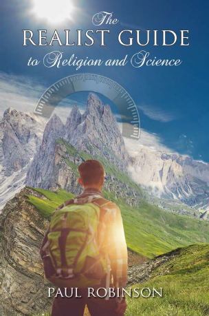 The Realist Guide to Religion and Science / Fr Paul  Robinson