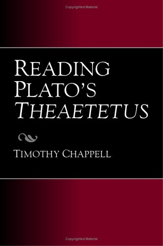 Reading Plato's Theaetetus / Timothy Chappell