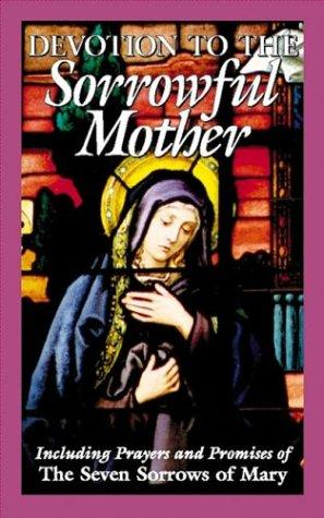 Devotion to the Sorrowful Mother / St Benedict Press