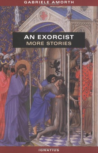 An Exorcist: More Stories / Gabriele Amorth