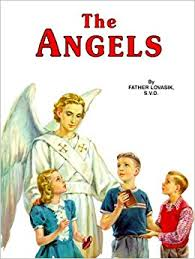 The Angels God's Messengers and our Helpers Hardcover / Rev Lawrence G Lovasik SVD