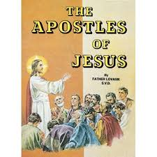 The Apostles of Jesus / Rev Lawrence G Lovasik SVD