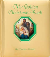 My Golden Christmas Book / Rev Thomas J Donaghy
