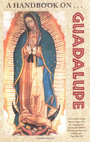 A Handbook on Guadalupe / Br Francis Mary