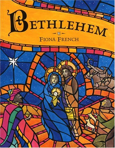 Bethlehem / Fiona French