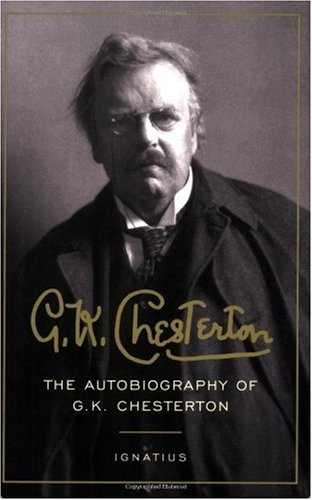 The Autobiography of G. K. Chesterton / G.K. Chesterton