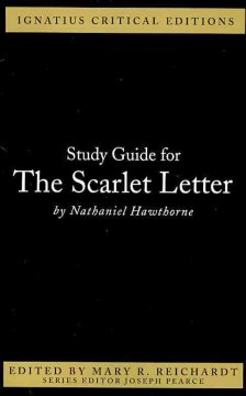 Ignatius Study Guide: The Scarlet Letter (Nathaniel Hawthorne)