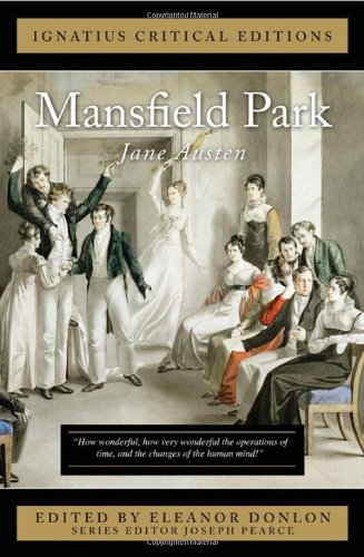 Ignatius Critical Edition: Mansfield Park  / Jane Austen; Edited by Eleanor Bourg Donlon