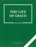 Faith and Life Series: Book 7: The Life of Grace / Activity Book