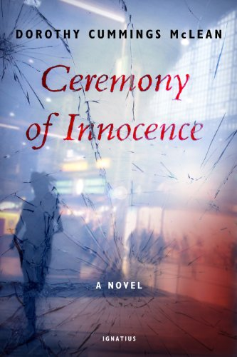 Ceremony of Innocence: A Novel / Dorothy Cummings McLean