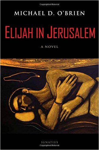 Elijah in Jerusalem/  Michael D. O'Brien