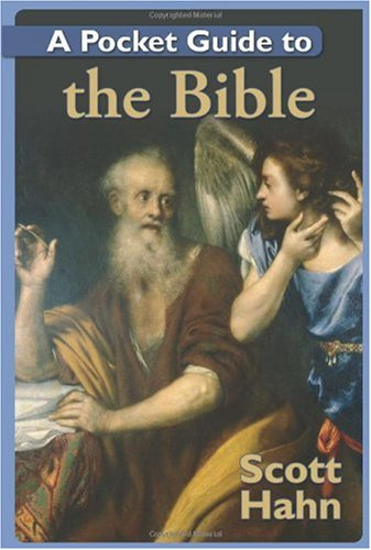 A Pocket Guide to the Bible / Scott Hahn