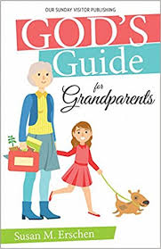 God's Guide for Grandparents / Susan M Erschen
