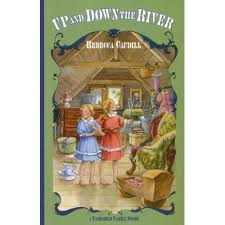 Up and Down the River / Rebecca Caudill