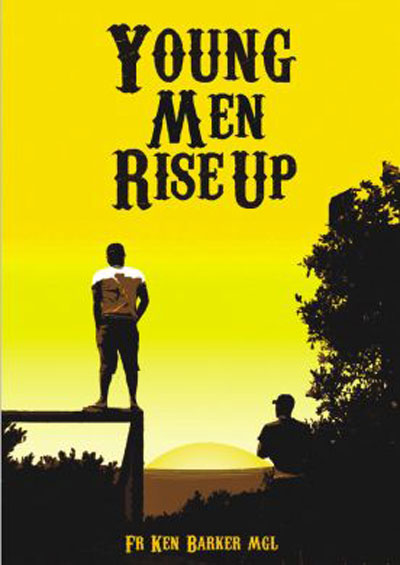 Young Men Rise Up / Ken Barker