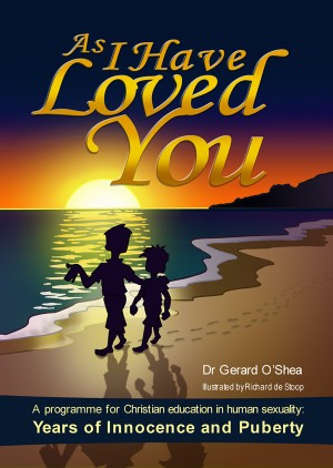 As I have Loved You/Gerard O'Shea