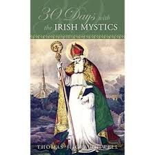 30 Days with the Irish Mystics / Thomas J. Craughwell