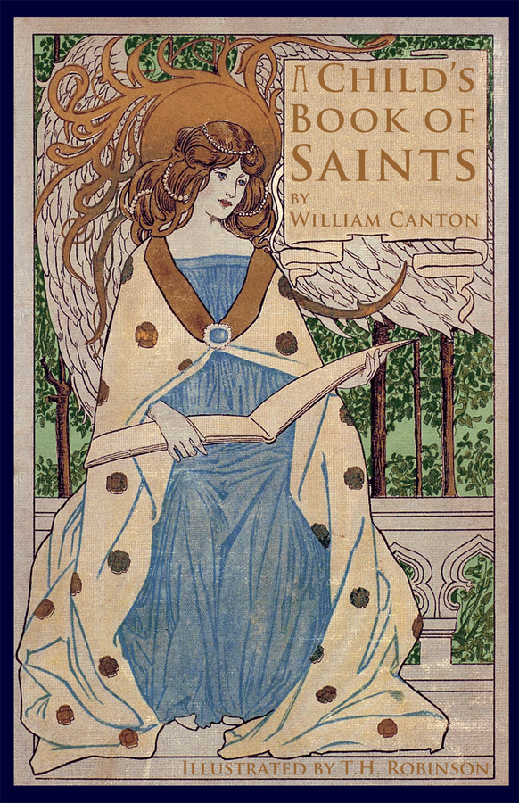 A Child's Book of Saints / William Canton