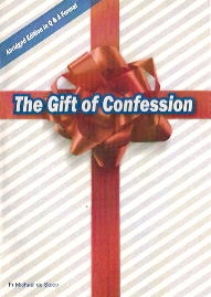The Gift of Confession: a Positive Approach to the Sacrament of Reconciliation: ABRIDGED EDITION / Fr Michael de Stoop