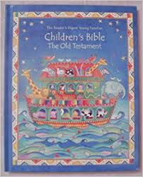 The Reader's Digest Young Families Children's Bible The Old Testament