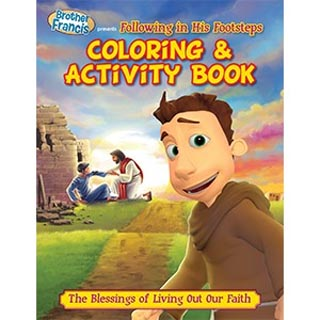 Colouring & Activity Book: Brother Francis: Flowing in His Footsteps