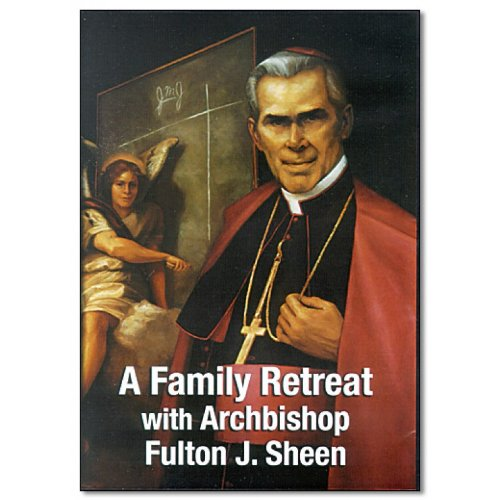 DVD A Family Retreat with Archbishop Fulton Sheen