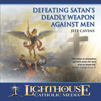 CD: Defeating Satan's Deadly Weapon Against Men / Jeff Cavins