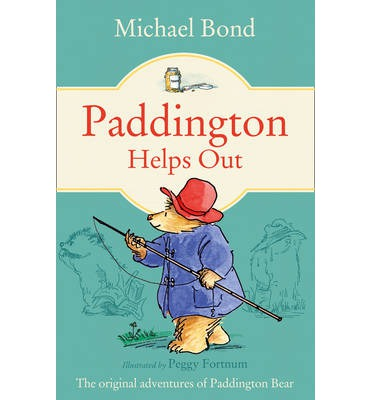 Paddington Helps Out / Michael Bond