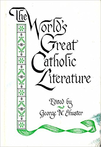 World's Great Catholic Liturature /George N. Shuster