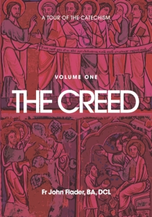 A Tour of the Creed / John Flader
