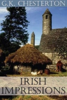 Irish Impressions / G.K. Chesterton