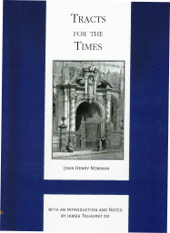 Tracts for the Times: the Works of Cardinal Newman / John Henry Newman