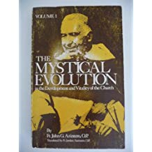 The Mystical Evolution In the Development and Vitality of the Church Volume 1 / Rev Fr John Arintero OP