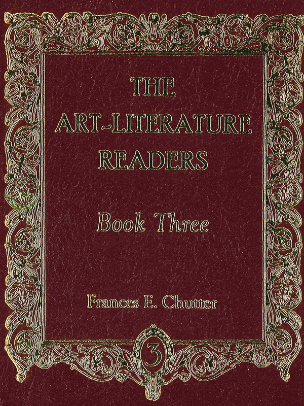 Art-Literature Readers Book 3 / Frances E Chutter