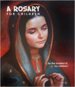 A Rosary for Children / Maria Guadalupe Cervallos Almada