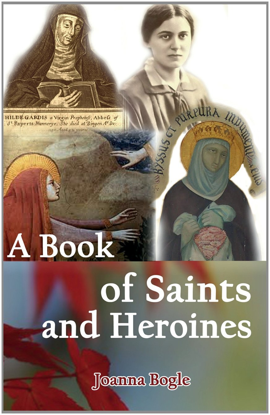 A Book of Saints and Heroines / Joanna Bogle